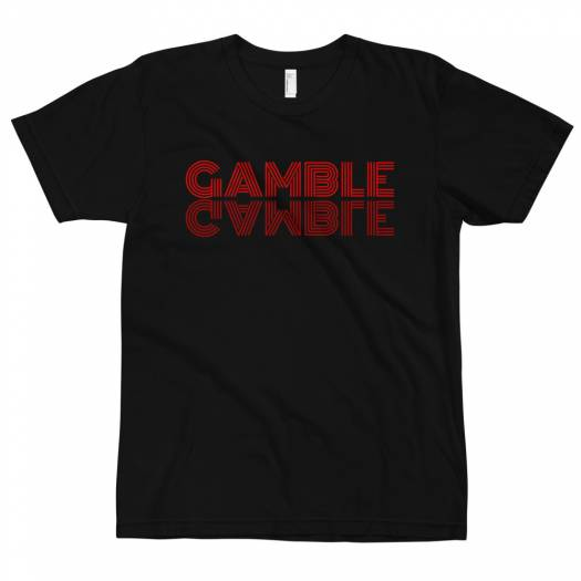 Gamble Gamble Poker T-Shirt
